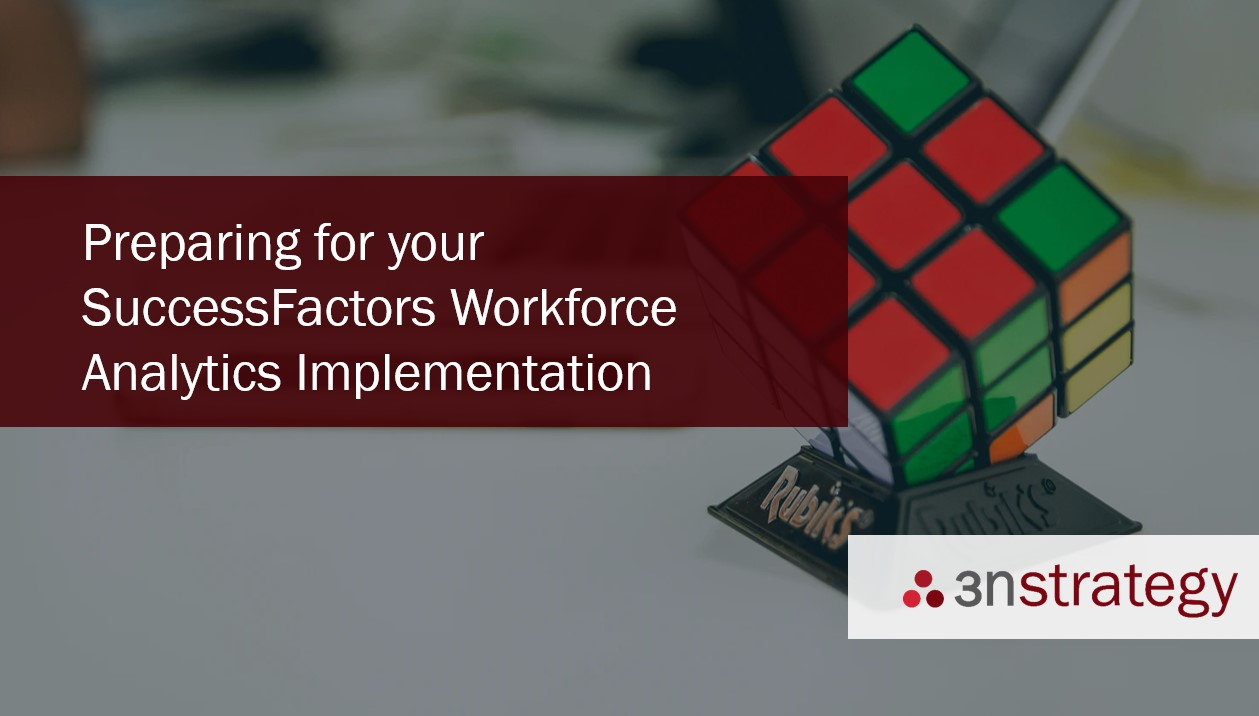 Preparing for your SuccessFactors Workforce Analytics Implementation