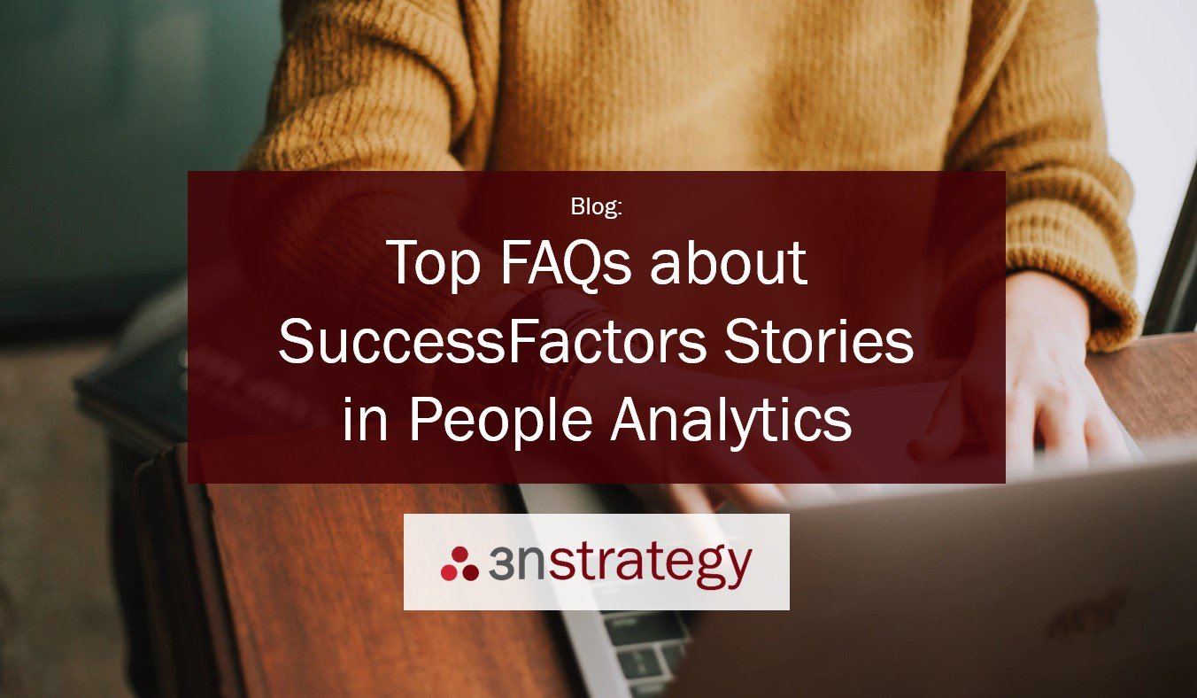Top FAQs about SuccessFactors Stories in People Analytics